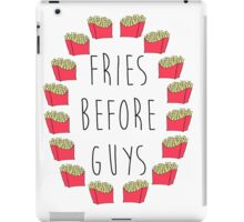 Fries Before Guys iPad Case/Skin