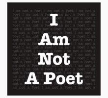 I Am Not a Poet Kids Clothes