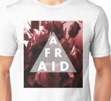 Afraid Unisex T-Shirt
