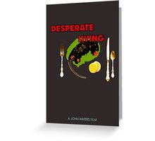 "Desperate Living ""Rat for Dinner"" Greeting Card"