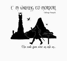 Walking to Mordor! Unisex T-Shirt