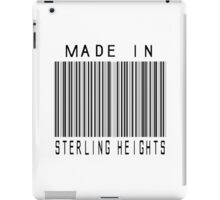 Made in Sterling Heights iPad Case/Skin