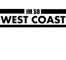 So West Coast by bennettart