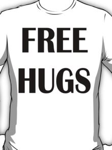 Free Hugs for light colors T-Shirt