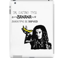 Dark Willow - Eat That Banana! iPad Case/Skin