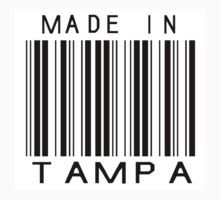 Made in Tampa by heeheetees