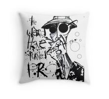 The Weird Have Turned Pro Throw Pillow