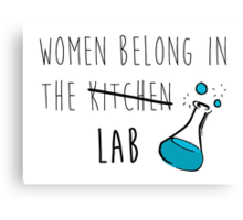 Women Belong in the Lab Canvas Print