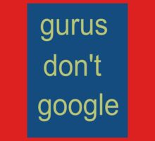 Gurus don't Google by David Nicolas