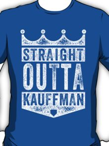 Straight Outta Kauffman (white) T-Shirt