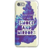 Smoke and Mirrors Lyrics iPhone Case/Skin
