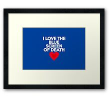 I love the blue screen of death Framed Print
