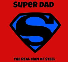 SUPER DAD MAN OF STEEL by ArdenBryant