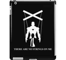 There Are No Strings On Me - Iron Man iPad Case/Skin