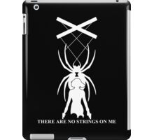 There Are No Strings On Me - Black Widow iPad Case/Skin