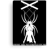 There Are No Strings On Me - Black Widow Canvas Print