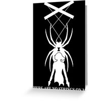 There Are No Strings On Me - Black Widow Greeting Card