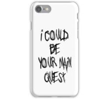 The Main Quest iPhone Case/Skin