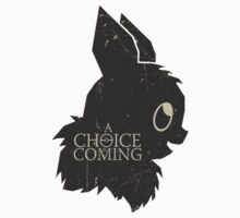 a choice is coming... Kids Clothes