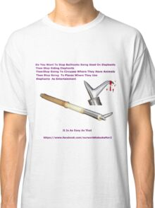 Don't Ride.WALK! (BULL HOOK ) Classic T-Shirt