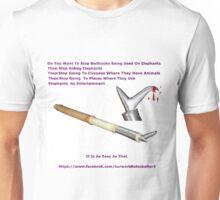 Don't Ride.WALK! (BULL HOOK ) Unisex T-Shirt