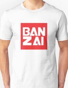 Banzai!!!!!!! T-Shirt