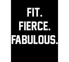 Fit Fierce Fabulous Slogan Photographic Print