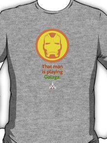 IRON MAN: That Man is Playing Galaga T-Shirt