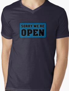 Sorry We're Open Mens V-Neck T-Shirt