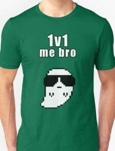 1v1 me bro T-Shirt