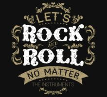 Let's Rock and Roll typography quote  by Vinchenko