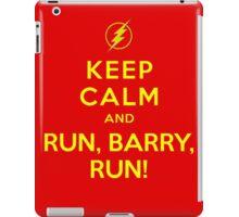 Keep Calm and Run Barry Run from The Flash iPad Case/Skin