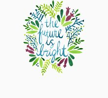 The Future is Bright – Watercolor Unisex T-Shirt