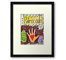 You have one wild and precious life Framed Print