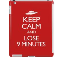 Keep Calm and Lose 9 Minutes iPad Case/Skin