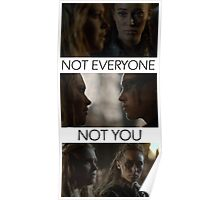"The 100 Clarke and Lexa ""NOT EVERYONE, NOT YOU""  Poster"