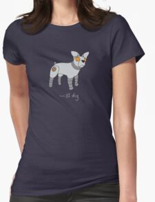 Angrybot: Prompt Dog Womens Fitted T-Shirt