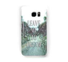 Dream Lyrics  Samsung Galaxy Case/Skin