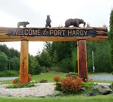 Welcome to Port Hardy BC Canada by AnnDixon
