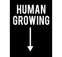Human Growing with Arrow Slogan Photographic Print