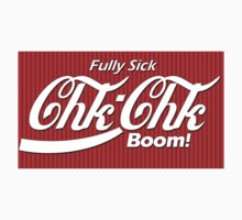 Fully Sick Chk Chk Boom by midniteoil