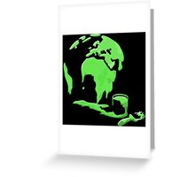 Let's Paint the World Green! Greeting Card