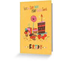 Super Duper Really Extra Sweet Birthday Greeting Card