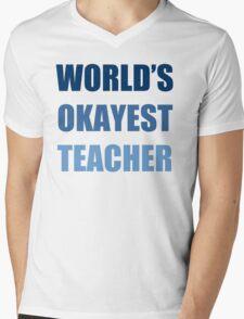 World's Okayest Teacher Mens V-Neck T-Shirt