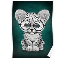 Cute Snow Leopard Cub Wearing Glasses on Teal Blue Poster