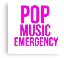 POP MUSIC EMERGENCY Canvas Print