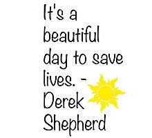 Greys Anatomy - Derek Shepherd Quote by TVFangirl