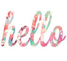 Vintage Floral Hello Design Cute by hellosailortees