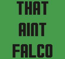 That Ain't Falco Design by NinjasInCarpets