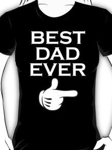 Best Dad Ever - Best Daughter Ever Couples Design T-Shirt